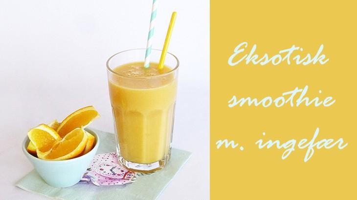 Eksotisk smoothie med ingefær og hørfrøolie
